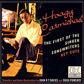Hoagy Carmichael- The First Of The Singer Songwriters- Key Cuts: CD C- 1932-1934 de Various Artists