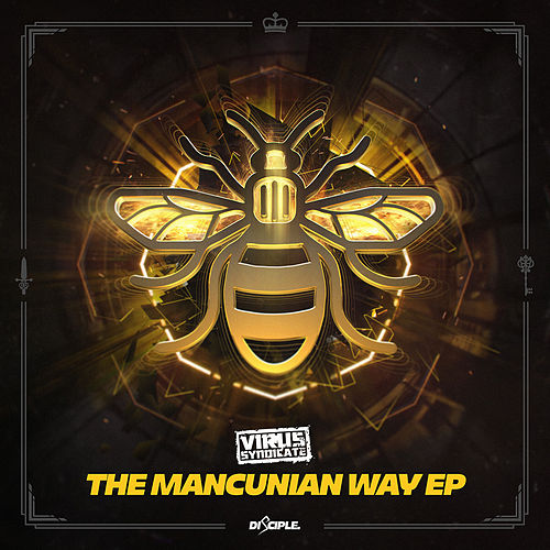 The Mancunian Way by Virus Syndicate