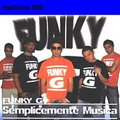 Semplicemente musica by Funky G