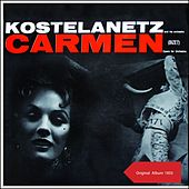 Carmen (Opera For Orchestra) (Original Album 1955) de Andre Kostelanetz And His Orchestra