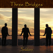Soldier by Three Bridges