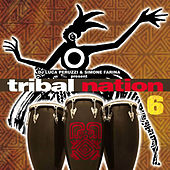 Tribal Nation 6 by Various Artists