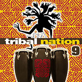 Tribal Nation 9 by Various Artists