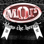 Blow The Horns by M.O.P.