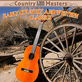 Early Country & Western Classics by Various Artists