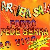 Forró Pé de Serra (Ao Vivo) de Arriba Saia