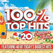 100% Top 40 Summer Hits 2018 by Various Artists