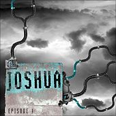 Episode 1 by Joshua