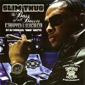 [Screwed] Boss Of All Bosses (Swishahouse Remix) de Slim Thug