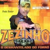 O Desmantelado do Forró (Ao Vivo em São Paulo) de Zezinho