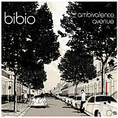 Ambivalence Avenue by Bibio