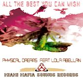 All the Best You Can Wish by Physical Dreams