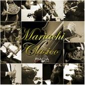 Mariachi Clasico De Mexico by Mariachi Clasico De Mexico