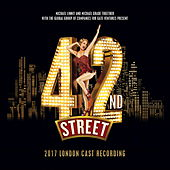 42nd Street (2017 London Cast) de Various Artists