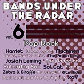 Bands Under the Radar, Vol. 6: Pop Rock by Various Artists