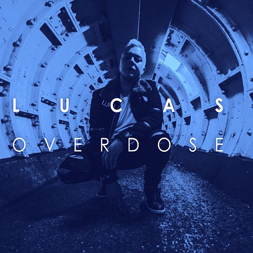 Overdose by Lucas