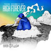 High Forever by Young Drummer Boy
