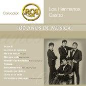RCA 100 Años de Música - Segunda Parte de Hermanos Castro