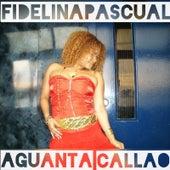 Aguanta Callao by Fidelina Pascual