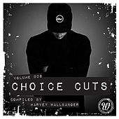 Choice Cuts, Vol. 008 Compiled by Harvey Wallbanger - EP von Various Artists