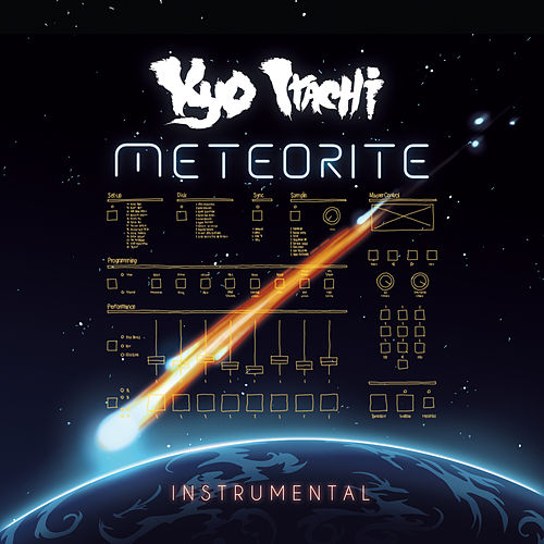 Meteorite (Instrumental) by Kyo Itachi & Ruste Juxx