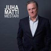 Mestari by Juhamatti