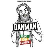 Chant Down Babylon by Danman