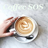 Coffee SOS di Various Artists