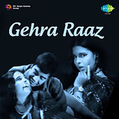 Gehra Raaz (Original Motion Picture Soundtrack) by Various Artists