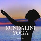 Kundalini Yoga, Vol. 2 (Beautiful Relaxation Tunes For Yoga, Wellness & Meditation) by Various Artists