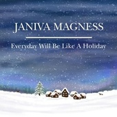 Everyday Will Be Like a Holiday by Janiva Magness