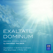 Palmer: Exultate Dominum - Sacred Choral Music by Various Artists