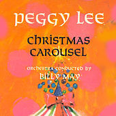 Christmas Carousel (Remastered) de Peggy Lee