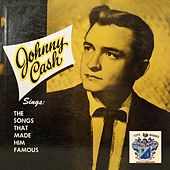 Johnny Cash Sings the Songs That Made Him Famous de Johnny Cash