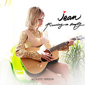 Running on Empty (Acoustic Version) by Jean