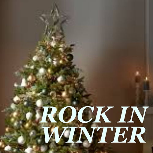 Rock In Winter de Various Artists