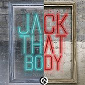 Jack That Body by Rich Knochel