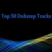 Top 50 Dubstep Tracks - EP by Various Artists