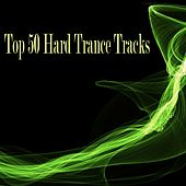 Top 50 Hard Trance Tracks - EP by Various Artists