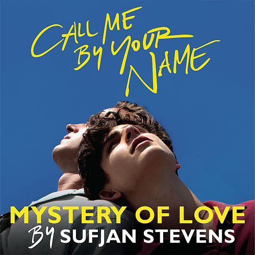 Mystery of Love de Sufjan Stevens