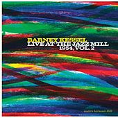 Live At The Jazz Mill, 1954 Vol. 2 by Barney Kessel