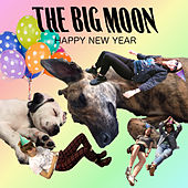 Happy New Year de The Big Moon