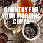 Country For Your Morning Cuppa von Various Artists