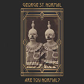 Are You Normal? (EP sampler) by George St. Normal