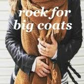 Rock For Big Coats de Various Artists