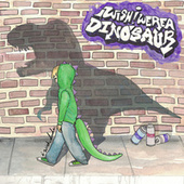 I Wish, Dude by I Wish I Were A Dinosaur