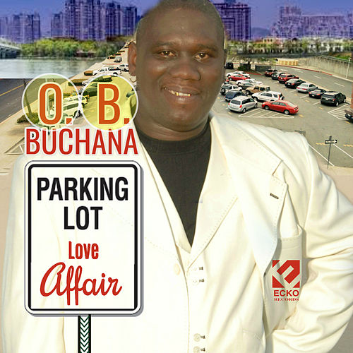 Parking Lot Love Affair by O.B. Buchana