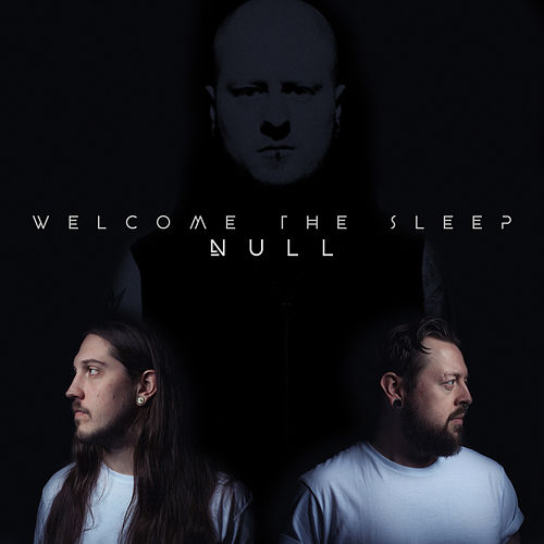 Welcome the Sleep by Null