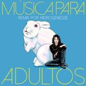 Música para Adultos (Remix por Hidrogenesse) by Joe Crepúsculo