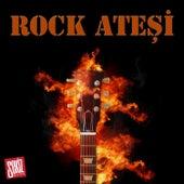 Rock Ateşi by Various Artists